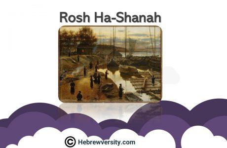 Rosh Ha-Shanah – The Jewish New Year